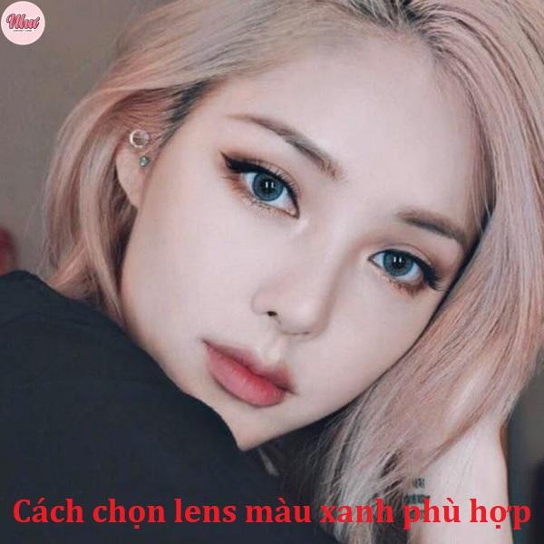 Cách chọn lens màu xanh phù hợp với mắt