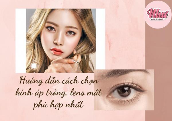 Cách chọn lens mắt phù hợp