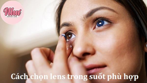 cách chọn kính áp tròng không màu phù hợp với mắt