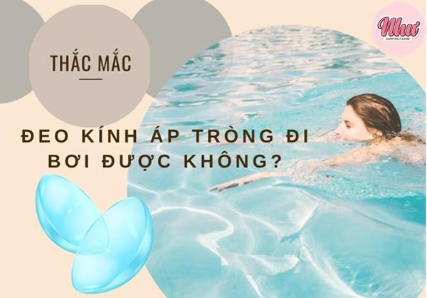 Đeo kính áp tròng đi bơi được không